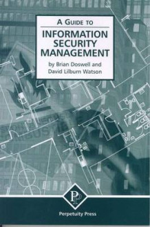 A Guide to Information Security Management av Brian Doswell og David Lilburn Watson (Heftet)