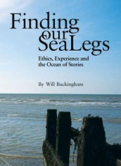 Finding Our Sea-Legs av Will Buckingham (Heftet)