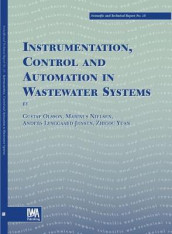 Instrumentation, Control and Automation in Wastewater Systems av Anders Lynggaard-Jensen, M. Nielsen, Gustaf Olsson, J.-P. Steyer og Zhiguo Yuan (Heftet)