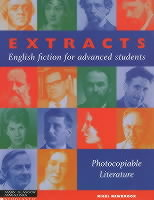 Extracts - English Fiction for Advanced Students - Photocopiable Literature av Nigel Newbrook (Kopieringsoriginal)