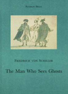 The Man Who Sees Ghosts av Friedrich von Schiller (Heftet)