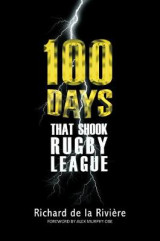 Omslag - 100 100 Days That Shook Rugby League 2017