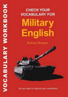 Check Your Vocabulary for Military English av Richard Bowyer (Heftet)