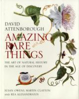 Amazing Rare Things av David Attenborough, Susan Owens, Rea Alexandratos og Martin Clayton (Innbundet)