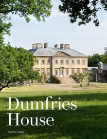 Dumfries House av Simon Green (Heftet)