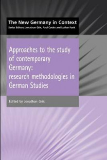 Approaches to the Study of Contemporary Germany av Jonathan Grix (Heftet)