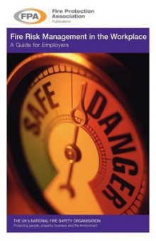 Fire Risk Management in the Workplace. a Guide for Employers av Adair Lewis og William Dailey (Heftet)