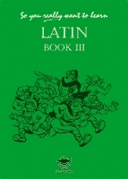 Omslag - So You Really Want to Learn Latin: Book III