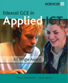 GCE in Applied ICT: AS Student's Book and CD av Trevor Heathcote (Blandet mediaprodukt)