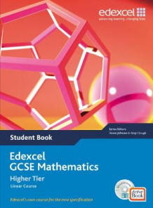Edexcel GCSE Maths 2006: Linear Higher Student Book and Active Book av Tony Clough, Trevor Johnson, Michael Flowers, Rob Summerson, Stuart Bagnall, Kevin Tanner og Julie Bolter (Blandet mediaprodukt)