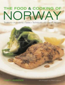 Food and cooking of Norway av Janet Laurence (Heftet)