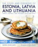 Omslag - The Food and Cooking of Estonia, Latvia and Lithuania