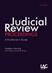 Judicial Review Proceedings av Robert Brown, Jonathan Manning og Sara J. Salmon (Heftet)