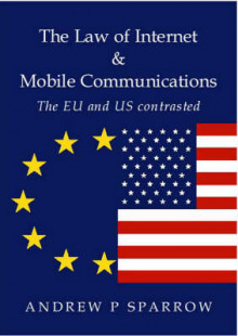 The Law of Internet and Mobile Communications av Andrew P. Sparrow (Heftet)
