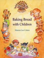 Baking Bread with Children av Warren Lee Cohen (Heftet)