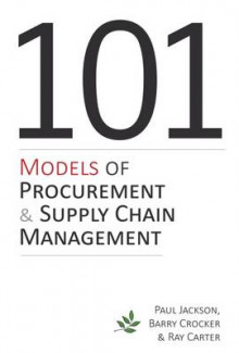 101 Models of Procurement and Supply Chain Management av Paul Jackson, Barry Crocker og Ray Carter (Heftet)