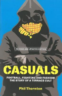 Casuals av Phil Thornton (Heftet)