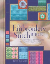 The Embroidery Stitch Bible av Betty Barnden (Innbundet)