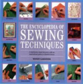 The Encyclopedia of Sewing Techniques av Wendy Gardiner (Heftet)