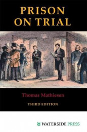 Prison on Trial av Thomas Mathiesen (Heftet)