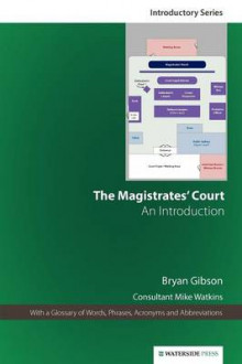 The Magistrates' Court av Bryan Gibson og Michael Watkins (Heftet)