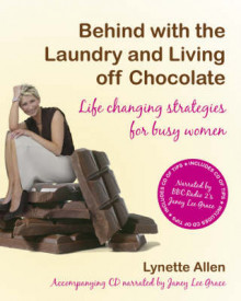 Behind with the Laundry and Living Off Chocolate av Lynette Allen (Heftet)
