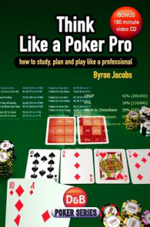 Think Like a Poker Pro av Byron Jacobs (Heftet)
