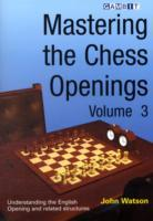 Mastering the Chess Openings: v. 3 av John Watson (Heftet)