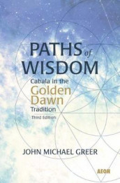 Paths of Wisdom av John Michael Greer (Heftet)