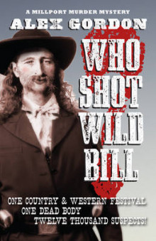 Who Shot Wild Bill av Alex Gordon (Heftet)