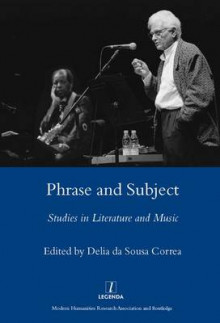 Phrase and Subject av Delia da Sousa Correa (Innbundet)