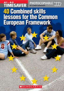 Timesaver: 40 Combined Skills Lessons for the Common European Framework av Lynda Edwards, Richard Munns og Mark Fletcher (Blandet mediaprodukt)