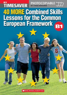 40 More Combined Skills Lessons for the Common European Framework B1 (Blandet mediaprodukt)