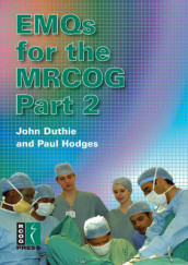 EMQs for the MRCOG Part 2 av John Duthie og Paul Hodges (Heftet)