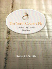The North Country Fly av Robert L. Smith (Innbundet)