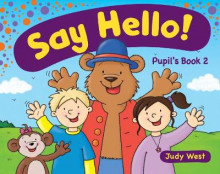 Say Hello Pupil's: Book 2 av Judy West (Heftet)