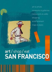 art/shop/eat San Francisco av Marlene Goldman, Christopher Springer og Richard Sterling (Heftet)