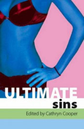 Ultimate Sins av Jim Baker, Cathryn Cooper, Penelope Friday, Eva Hore, Lynn Lake, Roz MacLeod, Angela Meadows, Jean Roberta, Jade Taylor og Shermaine Williams (Heftet)