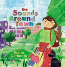 The Sounds Around Town av Maria Carluccio (Innbundet)