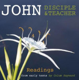 Omslag - John: Disciple and Teacher