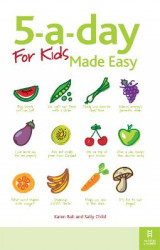 Omslag - The 5-a-Day for Kids Made Easy