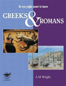 Greeks and Romans av A. M. Wright (Heftet)