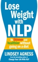 Lose Weight with NLP av Lindsey Agness (Heftet)