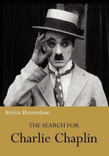 The Search for Charlie Chaplin av Kevin Brownlow (Heftet)