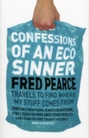 Confessions of an Eco Sinner av Fred Pearce (Heftet)