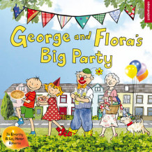 George and Flora's Big Party av Jo Elworthy (Heftet)