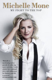 Omslag - Michelle Mone - My Fight to the Top