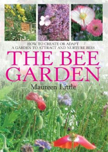 The Bee Garden av Maureen Little (Heftet)