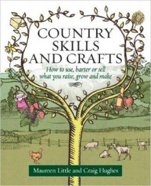 Country Skills and Crafts av Maureen Little og Craig Hughes (Heftet)