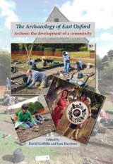 Omslag - The Archaeology of East Oxford